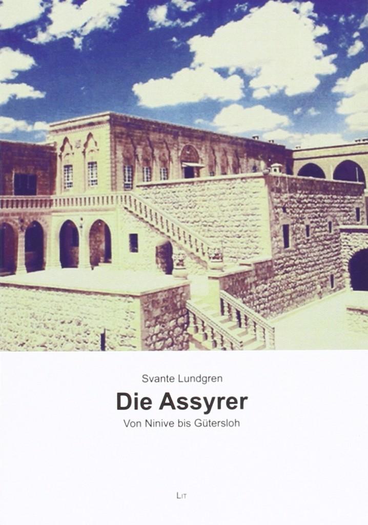 Die Assyrer - Von Ninive bis Gütersloh